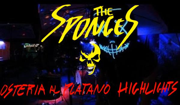 The Sponges – Live @ Osteria Al Platano, Negrisia (TV) HIGHLIGHTS